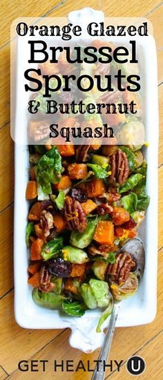 Try this delicious Orange Glazed Brussel Sprouts and Butternut Squash for a healthy low-carb side dish that adds a ton of flavor to dinner. Low Carb Side Dishes, Healthy Side Dishes, Vegetable Side Dishes, Whole Food Recipes, Cooking Recipes, Healthy Recipes, Paleo Thanksgiving, Fruit Dishes, Vegetable Recipes