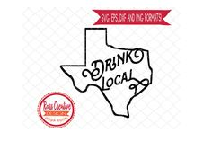 Texas Drink Local SVG Texas Drinking Beerdxf EPS PNG Digital Files Only - for Cameo Cricut Cutting Machine Beer sign svg by RossCreativeDesign on Etsy