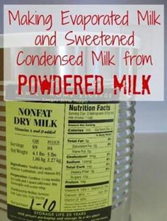 Making your own evaporated milk and sweetened condensed milk from powdered milk! Food Storage and Survival Making your own evaporated milk and sweetened condensed milk from powdered milk! Food Storage and Survival Milk Nutrition Facts, Homemade Dry Mixes, Homemade Spices, Homemade Yogurt, Homemade Butter, Do It Yourself Food, Canned Food Storage, Food Storage Recipes, Survival Food