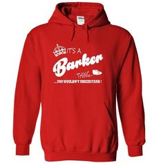 Its a Barker thing, You Wouldnt Understand !! - #victoria secret sweatshirt #christmas sweater. OBTAIN => https://www.sunfrog.com/Names/Its-a-Barker-thing-You-Wouldnt-Understand-4557-Red-21440354-Hoodie.html?68278