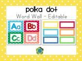 Polka Dot Word Wall & Supply Labels - Editable product from First-Class-Teacher on TeachersNotebook.com