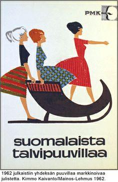 1962 julkaistiin yhdeksän puuvillaa markkinoivaa julistetta. Kimmo Kaivanto Mainos-Lehmus 1962.