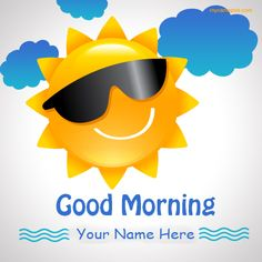 Write Your Name On Good Morning Wishes pictures