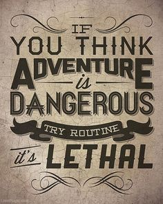 Routine is Lethal quote life typography lifequote adventure routine