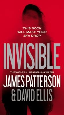 Invisible by James Patterson