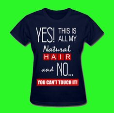 Get this shirt here http://napturallycurly.spreadshirt.com/this-is-all-my-hair-2-A102565154/customize/color/4