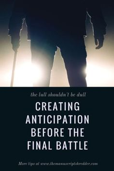 Creating Anticipation-www.themanuscriptshredder.com #NaNoWriMo #plotting #writing #writetip