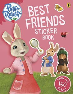 Peter Rabbit Animation: Best Friends Sticker Book by Beatrix Potter, available at Book Depository with free delivery worldwide. Mighty Ape, Children's Literature, Peter Rabbit, Beatrix Potter, Art Studies, Paperback Books, Book Activities, Natural History, Good Books
