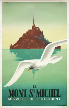 Mont Saint-Michel - Artist: piece by renown poster artist Fix-Masseau. Located off the northwestern coast of France, the Gothic style Benedictine Abbey dedicated to the archangel St Michael is a UNESCO World Heritage site, and a major tourist destination. Old Poster, Retro Poster, Poster Ads, Advertising Poster, Vintage Travel Posters, Vintage Postcards, Vintage Advertisements, Vintage Ads, St. Michael