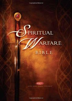 Spiritual Warfare Bible: New King James Version by Passio Faith http://www.amazon.com/dp/1616388226/ref=cm_sw_r_pi_dp_K8.Vwb14B4X2H
