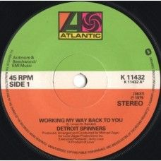 """7"""" 45RPM Working My Way Back To You/Disco Ride by Detroit Spinners from Atlantic"""