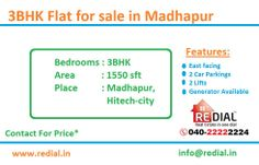 3BHK Flats for sale in Madhapur,Hitech city... Click to call: 040-222 222 24