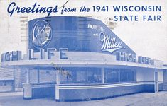 Greetings and grab a cold one! This postcard shows the Miller High Life Pavilion back in 1941. Miller continues to be a proud partner of the State Fair and keeps fairgoers refreshed. #wistatefair