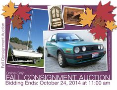 Fall Consignment Auction! 5825 Weckerly Road, Whitehouse, Ohio 43571 Bidding Ends: Friday, October 24, 2014 at 11:00 am  Fall Consignment! Items Include, 1992 Volkswagen Golf GTI, 1989 Hunter 23' Sailboat, Collectible Dolls, A Lifetime Collection of Mickey Mouse Memorabilia, Harbour Lights Lighthouses, Pulaski Furniture, Designer Lady Shoes, Chase Figurines & More!  Pamela Rose Auction Co. LLC (419) 865-1224