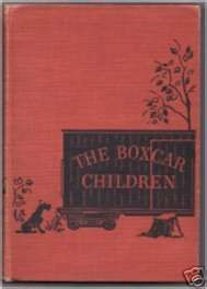 The Original Boxcar Children!  My fourth grade teacher read this book to us....we thought it would be such an adventure to live in an old boxcar by a stream!!!!!!