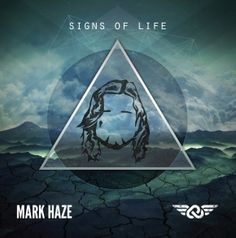 mark haze signs of life