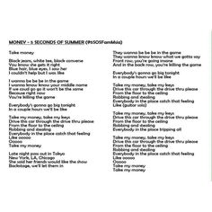 Lyrics of money #Money5SOS. Some mistakes in this lyrics. I hope you guys notice it, tho :)