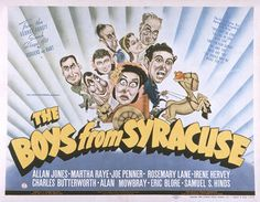 """The boys from Syracuse 1938 broadway musical, the first based on Shakespeare a version of the Comedy of Errors. """"The 10 Best Shakespeare-Inspired Pieces of Music – in Pictures."""" The Guardian, Guardian News and Media, 18 Apr. Martha Raye, The Comedy Of Errors, Richard Rodgers, Identical Twins, Piece Of Music, Universal Pictures, William Shakespeare, Musical Theatre, The Guardian"""