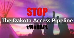 10 Ways You Can Help the Standing Rock Sioux Fight the Dakota Access Pipeline