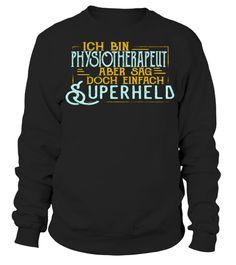 # Superheld und PHYSIOTHERAPEUT .  Ich bin Physiotherapeut aber sag doch einfach Superheld. Cooles Shirt für Männer und Frauen, die ihren Beruf lieben. Auch ideal zum Geburtstag oder Weihnachten.sag, doch, einfach, lustiges, lustig, ich, bin, Weihnachten, Weihnachstgeschenk, Therapeut, Superheld, Shirt, Physiotherapie, Physiotherapeut, Physio, Hobby, Hobbies, Geschenkidee, Geschenk, Geburtstagsgeschenk, Berufe, Beruf