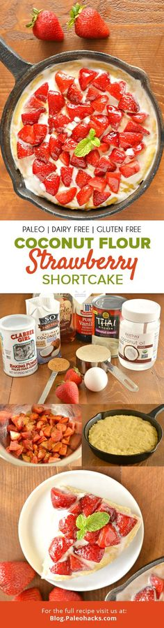 Paleo - A Paleo-Friendly Strawberry Shortcake Recipe Your Friends Will Devour It's The Best Selling Book For Getting Started With Paleo Dairy Free Recipes, Paleo Recipes, Real Food Recipes, Cooking Recipes, Paleo Desert Recipes, Paleo Dessert, Sans Gluten Sans Lactose, Coconut Flour Recipes, Coconut Milk