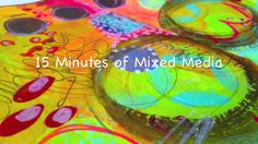 15 minutes of mixed media 2