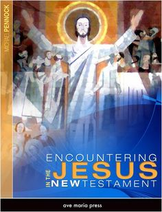 Encountering Jesus in the New Testament by Michael Pennock http://www.amazon.com/dp/1594711658/ref=cm_sw_r_pi_dp_M96.tb1P2J8VD
