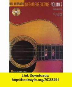 Hal Leonard Guitar Method Book 2 French Language Book/CD (0073999693010) Will Schmid, Greg Koch , ISBN-10: 0634087258  , ISBN-13: 978-0634087257 ,  , tutorials , pdf , ebook , torrent , downloads , rapidshare , filesonic , hotfile , megaupload , fileserve