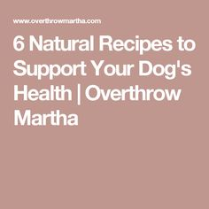 6 Natural Recipes to