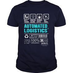 AUTOMATED LOGISTICS T-Shirts, Hoodies. Get It Now ==> https://www.sunfrog.com/LifeStyle/AUTOMATED-LOGISTICS-99897560-Navy-Blue-Guys.html?id=41382