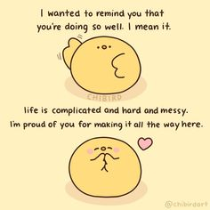 Cute Motivational Quotes, Cute Inspirational Quotes, Cute Quotes, Positive Quotes, Kawaii Quotes, Positive Vibes, Feeling Down, How Are You Feeling, Cheer Up Quotes