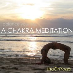 Balance Your Life: A Chakra Meditation for Beginners