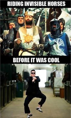 Lol.#montypython and the holy grail AND Korea's kpop sensation Psy