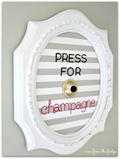 Press for Champagne Frame Upcycle- I keep pressing, but no one is bringing it!