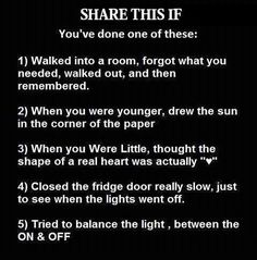haha ive done all of these