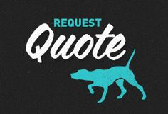 Request a Quote: switch to Airedale, put the dog in various positions throughout the brand.  Nice font mix here.