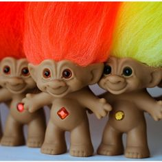 Trolls. These first became popular in the 1960s but made several comebacks over the next few decades.