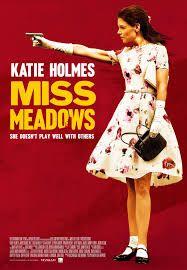 Miss Meadows-She's like a vigilante M. Poppins
