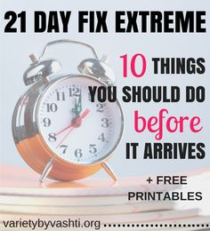 21 Day Fix Extreme Preparation + Printables - Variety by Vashti 21 Day Fix Challenge, 21 Day Fix Meal Plan, Detox Challenge, Challenge Accepted, Health And Wellness, Health Fitness, Fitness Plan, Fitness Motivation, Beachbody 21 Day Fix