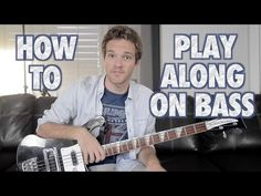 How to Play Along on Bass Guitar - YouTube