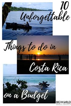 10 Unforgettable Things to do in Costa Rica on a Budget {Big World Small Pockets}