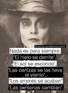 eso es lo que pienso v&j Sad Quotes, Love Quotes, Chesire Cat, Cheshire, Sad Texts, Sad Life, Disney Quotes, Queen Quotes, Spanish Quotes