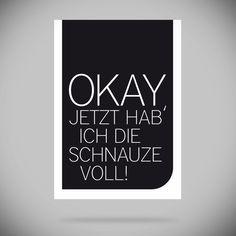 "Print ""Okay, jetzt hab' ich die Schnauze voll!"" // print by Shop, Shop, Hurra! via DaWanda.com"