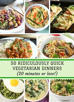 A collection of 50 ridiculously quick vegetarian and vegan dinners that only take 20 minutes or less to make! #vegetarian #recipe #easy #veggie #recipes