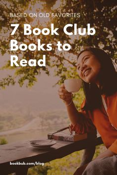 7 book club book recommendations based on old favorites. #books #bookclub #bookclubbooks