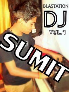 DJ SUMIT 007 Blastation Rewoke