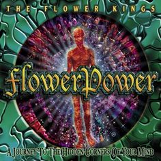 Flower Kings, The - Flower Power at Discogs
