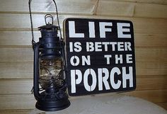 Life Is Better On The Porch Distressed Wood Sign by RusticNorthern, $25.00