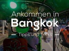 Woohoo! Es geht los. Wir sind mittlerweile in Südostasien angekommen und geben dir Tipps für den perfekten Start in Bangkok.