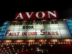 Fault in Our Stars on the marquee; The Avon Theater in downtown Decatur Illinois